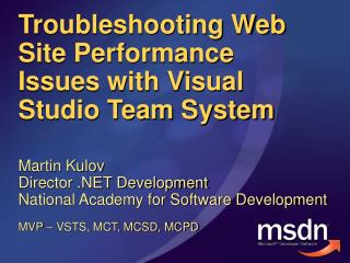 Troubleshooting Web Site Performance Issues with Visual Studio Team System