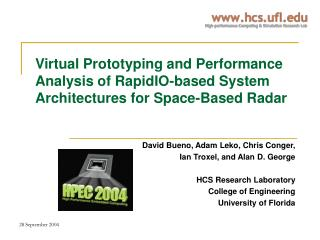 Virtual Prototyping and Performance Analysis of RapidIO-based System Architectures for Space-Based Radar