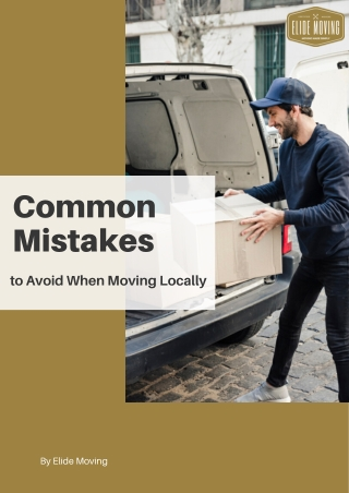 Common Mistakes to Avoid When Moving Locally