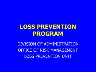 LOSS PREVENTION PROGRAM