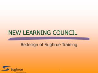 NEW LEARNING COUNCIL