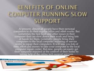 Benefits of online computer running slow support
