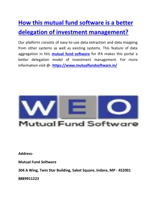 How this mutual fund software is a better delegation of investment management?
