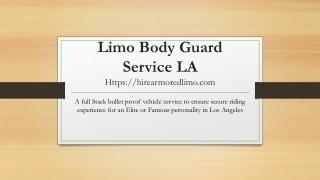 Limo Body Guard Service LA