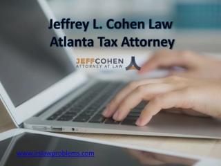 Jeffrey L. Cohen Law - Atlanta Tax Attorney