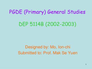 PGDE (Primary) General Studies DEP 5114B (2002-2003)