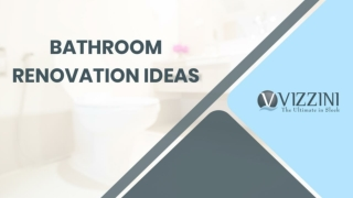 Bathroom Renovation Ideas - Vizzini