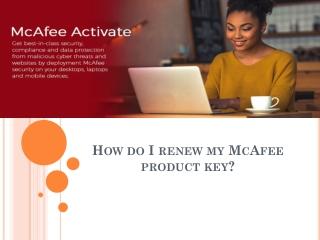 How do I renew my McAfee product key?