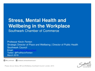Stress, Mental Health and Wellbeing in the Workplace Southwark Chamber of Commerce