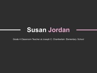Susan Jordan (Foxboro MA) - Provides Consultation in Student Growth