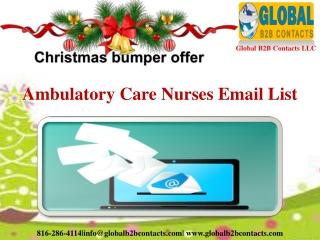 Ambulatory Care Nurses Email List