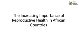 The Increasing Importance of Reproductive Health in African Countries