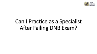 Practice as a Specialist After Failing DNB Exam