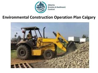 Environmental Construction Operation Plan Calgary