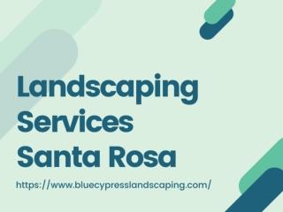 Landscaping Services Santa Rosa