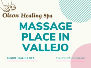 Massage Place in Vallejo
