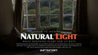 How to increase natural light while blocking glare and uv rays