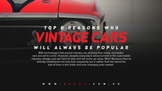 Top 8 Reasons Why Vintage Cars Will Always Be Popular