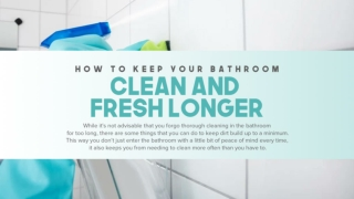 How To Keep Your Bathroom Clean And Fresh Longer