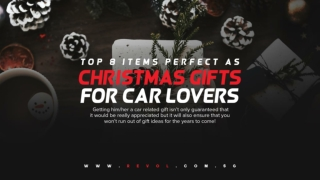 Top 8 Items Perfect As Christmas Gifts For Car Lovers