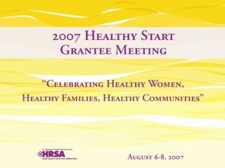 Beverly Wright Healthy Start Team Leader, Division of Healthy Start and Perinatal Services Captain, United States Public