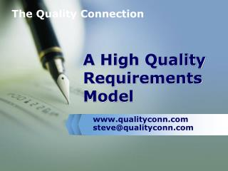 A High Quality Requirements Model
