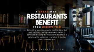 5 great ways restaurants benefit from window film