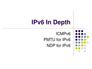 IPv6 In Depth