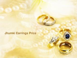 Jhumki Earrings Price