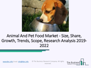 Animal And Pet Food Market Competitive Strategies, Boosting Business Plans Forecast to 2022