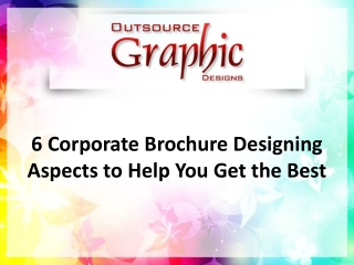 Corporate Brochure Designing Aspects to Help You Get the Best