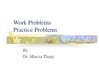 Work Problems  Practice Problems