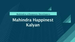 Mahindra happinest kalyan Call 8130629360