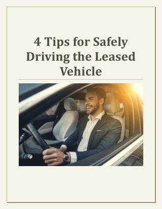 4 Tips for Safely Driving the Leased Vehicle