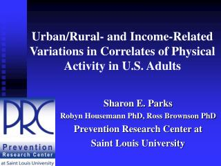 Urban/Rural- and Income-Related Variations in Correlates of Physical Activity in U.S. Adults