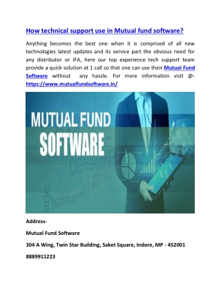 How technical support use in Mutual fund software?
