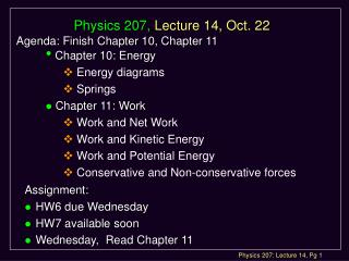 Physics 207,  Lecture 14, Oct. 22
