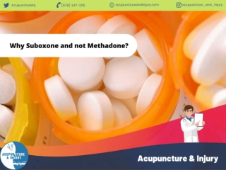 Why Suboxone and not Methadone?