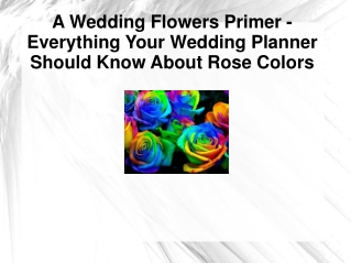 A Wedding Flowers Primer – Everything Your Wedding Planner S