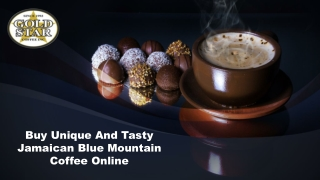 Buy Unique And Tasty Jamaican Blue Mountain Coffee Online
