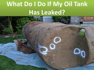 What Do I Do If My Oil Tank Has Leaked?