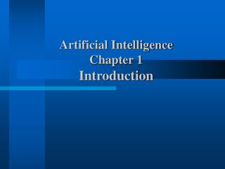 Artificial Intelligence Chapter 1 Introduction