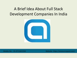 A Brief Idea About Full Stack Development Companies In India