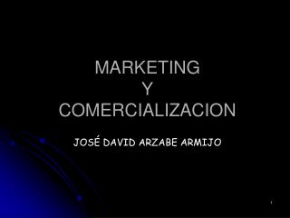 MARKETING  Y COMERCIALIZACION