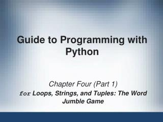 Guide to Programming with Python