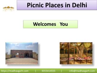 Picnic Places in Delhi