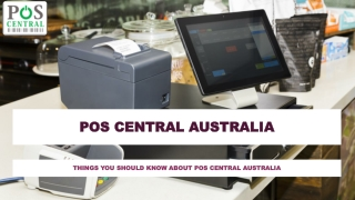 Things You Should Know About POS Central Australia