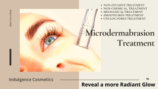 Microdermabrasion is a non-invasive treatment