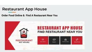 A Unique Mobile App Restaurant App House its Features and Benefits