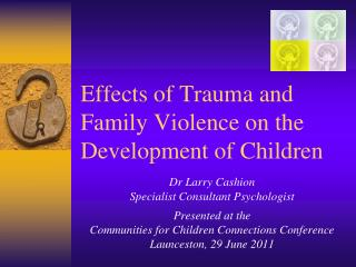Effects of Trauma and Family Violence on the Development of Children